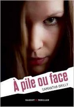 A pile ou face, de Samantha Bailly